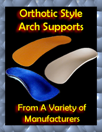 Orthotic Style Arch Supports